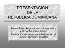 PRESENTACION DE LA REPUBLICA DOMINICANA