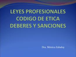 LEYES PROFESIONALES CODIGO DE ETICA – DEBERES Y
