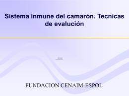 Sistema inmune del camarón. Tecnicas de Evaluación