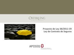 Proyecto de Ley 38/2011-CR Ley de Contrato de Seguros
