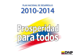 6 Plan Nacional de Desarrollo 2010 - 2014 || Prosperidad