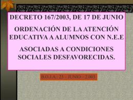 decreto 167/2003 (n.e.e. asociadas a condiciones sociales