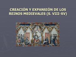 creación y expansión de los reinos medievales