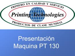 Presentacion Maquina PT 130