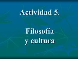 CLASE 20. FILOSOFIA Y CULTURA