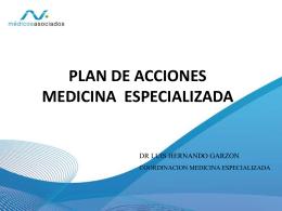 Plan de acción en Medicina Especializada