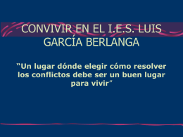 "Power point . Convivir en el IES ""L.G. Berlanga"""