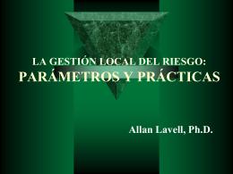 LA GESTION LOCAL DEL RIESGO: PARAMETROS Y PRACTICAS