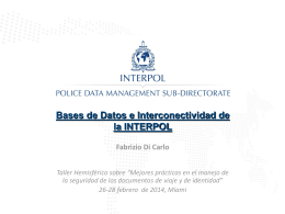 Bases de Datos e Interconectividad de la INTERPOL