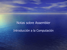 IAC 2004 - Notas sobre Assembler