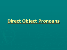 Direct object pronouns that replace