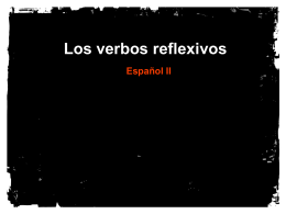 Los verbos reflexivos - Churchill High School