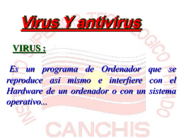 Trabajo sobre los virus y antivirus en Power point