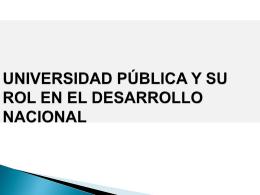 Universidad Publica y su Rol en el Desarrollo Nacional