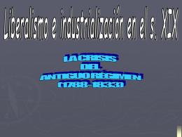La crisis del Antiguo Régimen (1788-1833)