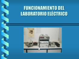 FUNCIONAMIENTO DEL LABORATORIO ELÉCTRICO