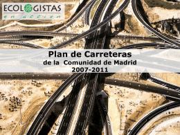Plan de Carreteras de la Comunidad de Madrid 2007-2011