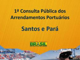 Primeira Consulta Pública dos Arrendamentos Portuários
