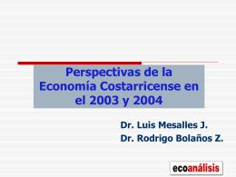 Perspectivas de la economía Costarricense en el 2003-2004