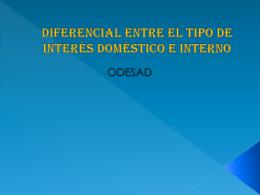 DIFERENCIAL ENTRE EL TIPO DE INTERÉS DOMÉSTICO E