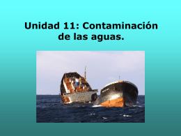 Unidad 11: Contaminación de las aguas.
