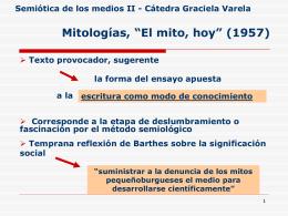 """""""El mito, hoy"""" Semiótica de los medios II"""