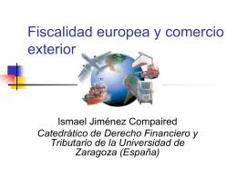 Conferencia Fiscalidad Europea y Comercio Exterior