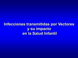 Infecciones causadas por vectores. Héctor Gómez Dantes