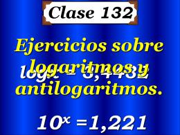 Clase 132: Ejercicios sobre Logarítmos y
