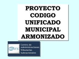 proyecto codigo unificado municipal armonizado centro de