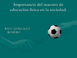 Importancia del maestro de educación física en la sociedad.