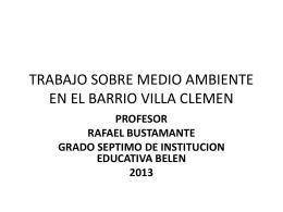 TRABAJO SOBRE MEDIO AMBIENTE EN EL BARRIO