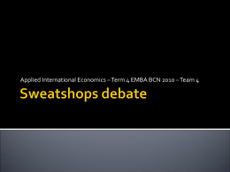 Sweatshops debate skeleton - Sweatshops-Team4