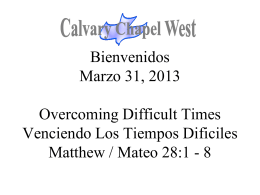 Mateo 28:1-3 - Calvary Chapel West