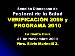 Sección Diocesana de Pastoral de la Salud VERIFICACIÓN 2009 y