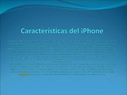 Características del iPhone El iPhone permite llamada en espera