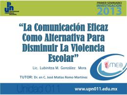 La comunicación eficaz como alternativa para disminuir la violencia