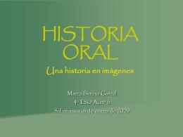 PRESENTACIÓN HISTORIA ORAL