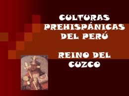 culturas prehispánicas del perú reino del cuzco
