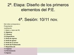 2ª. Etapa: Diseño de los primeros elementos del P.E.