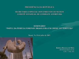 Papel da Perícia Forense Brasileira em Crime de Tortura
