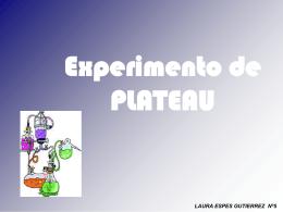 Experimento de PLATEAU LAURA ESPES GUTIERREZ Nº5 EL