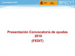 Presentación convocatoria FECYT-FEDIT