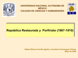 República Restaurada y Porfiriato (1867-1910)