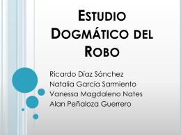 Estudio Dogmático del Robo