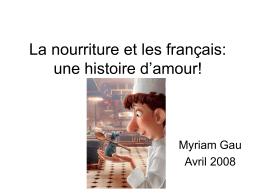 La nourriture et les français: une histoire d`amour!
