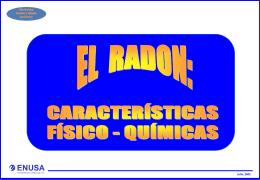 el radon: características físico - químicas