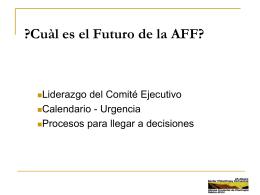 Presentación en Power Point por Mariano Diaz: El Futuro de la AFF
