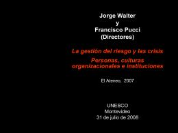 Jorge Walter y Francisco Pucci