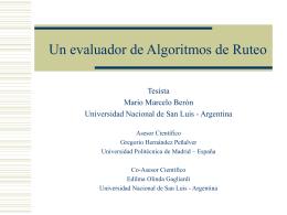 Un evaluador de algoritmos de ruteo